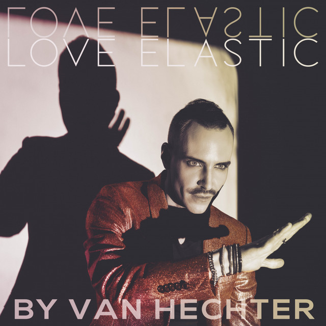 Born French-Georgian, Van Hechter drops synth pop gem 'Love Elastic' – On the Juicy Jukebox Now