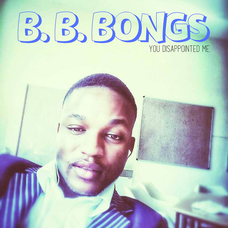 The Tom Jones of Africa 'B. B. Bongs' is on the Bafana FM Playlist with his ground-breaking debut single 'You Disappointed Me'