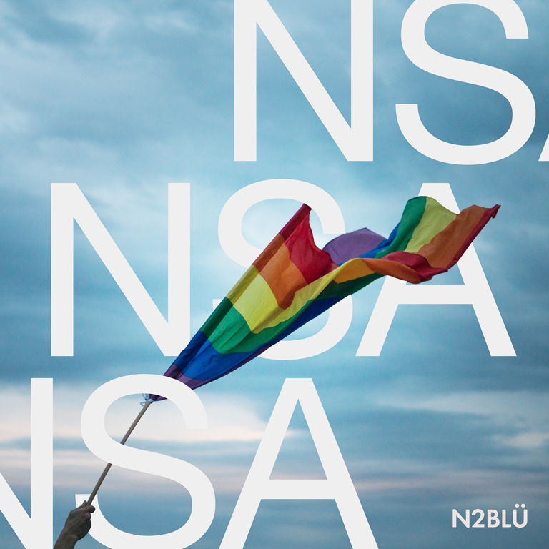 BAFANA FM INTERNATIONAL LGBTQIA HITS REACHING AFRICA: Never say sorry again as you singalong to LGBTQIA pop leaders N2BLÜ and their sorry free hit 'NSA'– On The Bafana FM International Pop Playlist daily