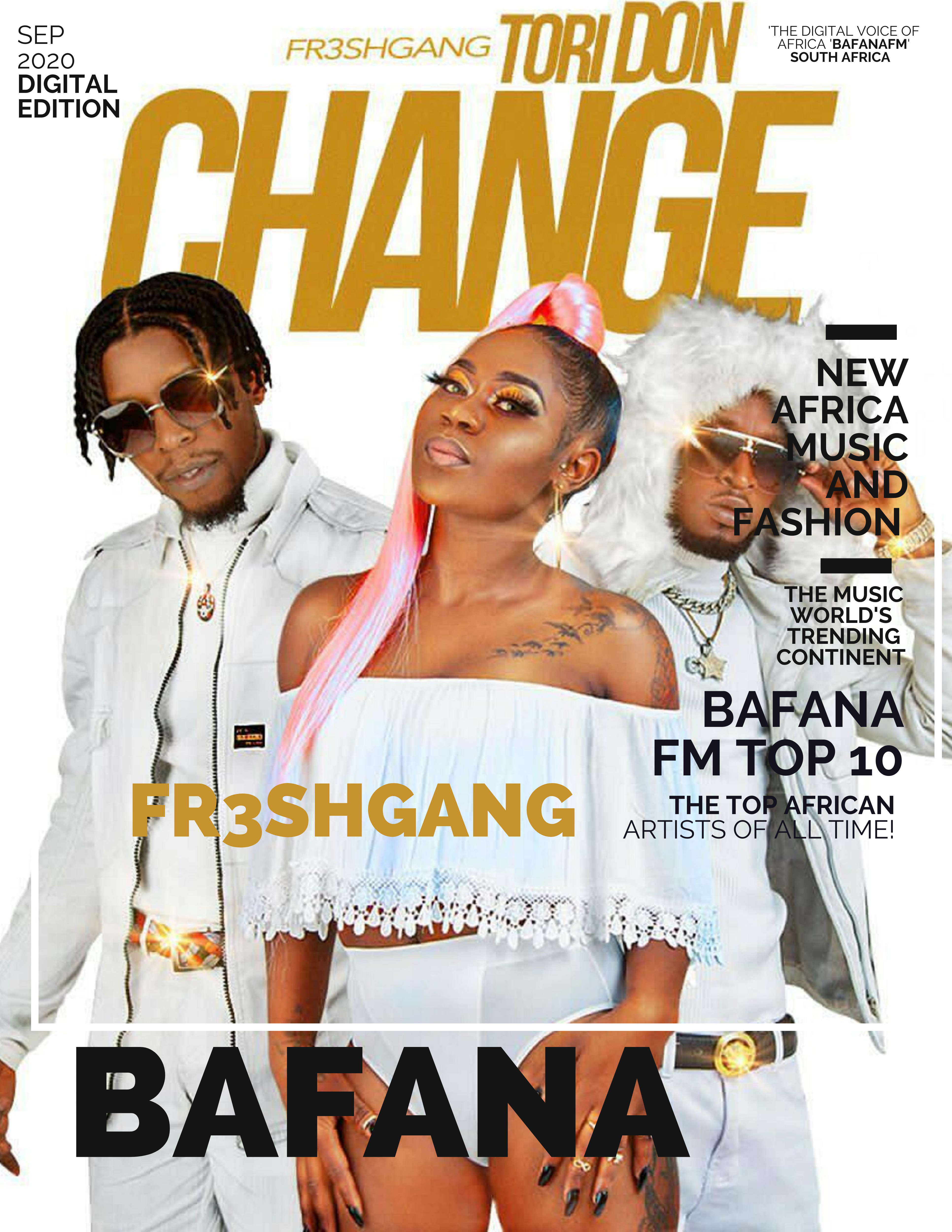 BAFANA FM BEST NEW AFRO-BEATS: Cameroon presents a world class Afro-Trap meets indigenous sexy Hip-Hop vibe on infectious single from 'FR3SHGANG' who unleash hot video 'Tori Don Change' soon. – On The Playlist